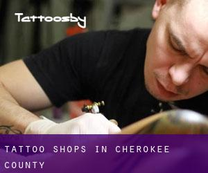 Tattoo Shops in Cherokee County