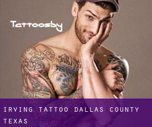 Irving Tattoo (Dallas County, Texas)