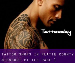 Tattoo Shops in Platte County Missouri (Cities) - page 1